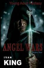 Young Adult Fantasy: Angel Wars  [Young Adult Fantasy Books] (Young Adult Fantas