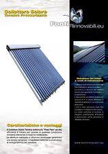 02 PANNELLI SOLARI PRESSURIZZATI 20 TUBI HEAT PIPE 58X1800