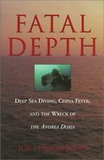 Fatal Depth: Deep Sea Diving, China Fever, and the