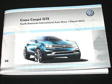 VW Cross Coupé GTE=Atlas/Touareg/Tiguan Pressemappe/Press Kit NAIAS-Detroit 2015