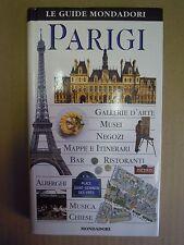 PARIGI. Le guide Mondadori. 2000