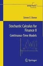 Stochastic Calculus For Finance Ii: Continuous-Time Models (springer Finance)...