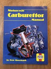 Motor Cycle Carburettor Manual by Shoemark, Pete Paperback Book