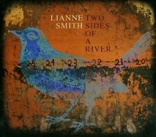 Lianne Smith, Two Sides of a River, Excellent