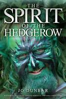 The Spirit of the Hedgerow, Brand New, Free P&P in the UK