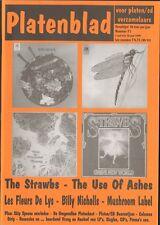 PLATENBLAD 1999 71 USE of ASHES Mekanik Kommando MUSHROOM Billy Nicholls STRAWBS