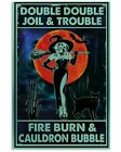 Double Double Joil And Trouble Witch Funny Scary Halloween Decor Poster Unframed