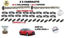 FOR AUDI A1 1.6 TDI 2010-> NEW 2 X CAMSHAFT SET + 16 LIFTERS + 16 TAPPETS KIT