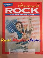 Rivista LA REPUBBLICA 11 L'America Del Rock Bruce Springsteen Litfifa  No cd
