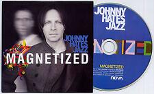 JOHNNY HATES JAZZ Magnetized 2013 UK 1-trk promo CD