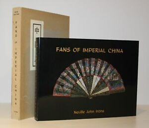 Iröns: Fans of Imperial China Vol I Oriental Art series/Collecting Antique Fans