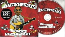 STRANGE ANGELS: In Flight With Elmore James 2018 UK 13-trk promo CD Tom Jones