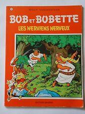 BOB ET BOBETTE n° 69  LES NERVIENS NERVEUX   ( EAUBO )  réédition