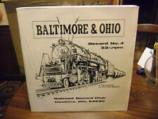 Baltimore & Ohio Railroad Record Club #4 LP 1957 EX IN Shrink Hawkins Wisconsin