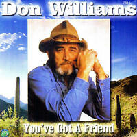 "DON WILLIAMS ""You've got a Friend"" TOP ALBUM! 11 Tracks CD NEU & OVP"