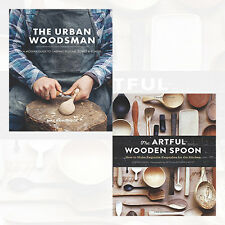 Urban Woodsman and Artful Wooden Spoon 2 Books Collection Set Pack NEW Hardcover