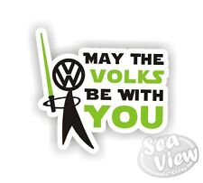 May the Volks be With You Green Volkswagen Car Van Sticker Decal Fun Stickers VW
