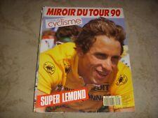 MIROIR du CYCLISME 435 08.1990 MIROIR DU TOUR 90 1er LEMOND CHIAPPUCCI