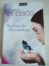 Die Augen des Schmetterlings von Federica De Cesco