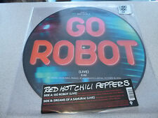 """Red Hot Chili Pepper-Go Robot (Live) - 12"""" PICTURE MAXI VINYL // NEUF"""