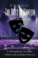 The Rats of Hamelin : This Is What Really Happened ~ a Play in Two Acts by H....