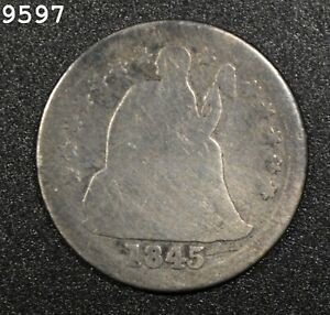 1845 Liberty Seated Dime *Free S/H After 1st Item*