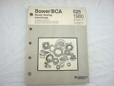 1946-1980 Bower/BCA Master Bearing Interchange Catalog #525 car truck 244 pages
