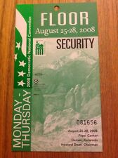 2008 Democratic National Convention FLOOR SECURITY PASS President Barack Obama