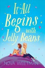 It All Begins With Jelly Beans, Hardcover by Weetman, Nova, Like New Used, Fr...