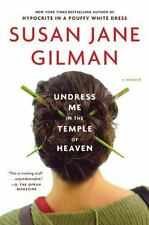 Undress Me in the Temple of Heaven, Gilman, Susan Jane, Good Book