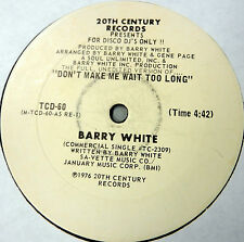 """BARRY WHITE Don't Make Me Wait Too Long 4:42 double-A White Label PROMO 12"""""""