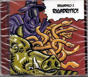 BRIGADISCO COMPILATION VOL.2 -RIGADRITTO!-CD NUOVO-FUZZ ORCHESTRA/MATTIA COLETTI