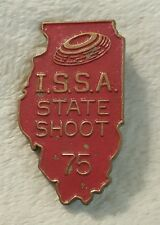 Vintage I.S.S.A. Iowa State Shoot 1975 Collectible Pin Pinback