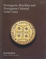 SOTHEBY'S LONDON GOLD COINS BRAZIL PORTUGAL and her COLONIES Auction Catalog 96