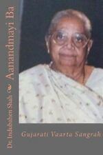 Aanandmayi Baa : Gujarati Varta Sangrah by Indubahen Shah (2014, Paperback)