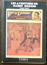 HARRY DICKSON  Tome 11 CORPS 9 Editions 1986