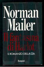 MAILER NORMAN IL FANTASMA DI HARLOT BOMPIANI 1992 I° EDIZ.