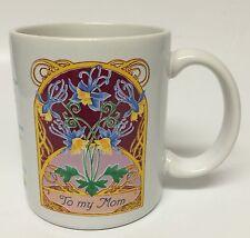To My Mom Mother Coffee Mug Cup Sentimental Saying Love Cherish Friend Floral