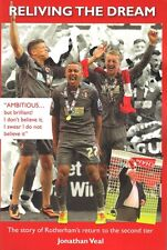 Reliving The Dream - The story of Rotherham's return to the second tier in 2014