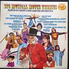 BIG MUSICAL MOVIE THEMES Soundtracks LP Geoff Love 1973 Cabaret Oliver Godspell