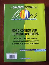 """I Quaderni Speciali di Limes """"Nord contro sud, il muro d'Europa"""""""