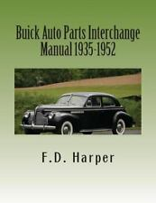 Buick Auto Parts Interchange Manual 1935-1952~A collector MUST!  NEW!