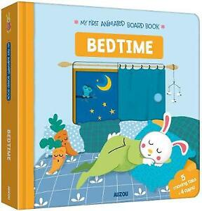 Bedtime: My First Animated Board Book by Julie  Mercier (Board Book, 2018)