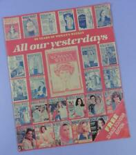 All Our Yesterdays: 80 Years of Woman's Weekly Souvenir Magazine