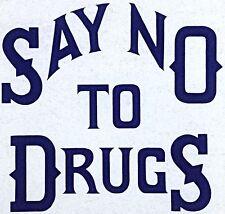 Vintage 80s Say No To Drugs Iron On Transfer RARE!