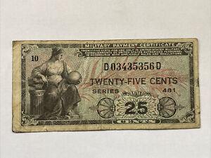 Military Payment Certificate, Series 481, 25 Cents, Korean War Era