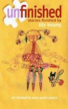 Unfinished : Stories by Lily Hoang (2011, Paperback, Deluxe)