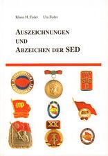 Auszeichnungen und Abzeichen der SED Katalog Staatliche Orden Übersicht Buch