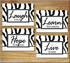 BLACK WHITE Zebra Wall Art Inspire Prints Pictures Quotes Hope Learn Laugh Live+