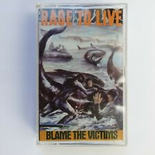 Rage To Live Blame The Victims (Cassette)